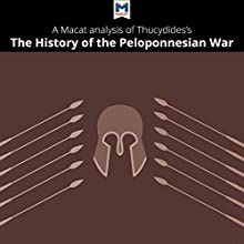 A Macat Analysis of Thucydides' History of the Peloponnesian War Audiobook by  Macat.com Narrated by  Macat.com