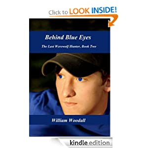 Behind Blue Eyes (The Last Werewolf Hunter Series)