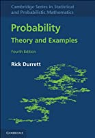 Probability: Theory and Examples, 4th Edition