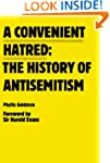 A Convenient Hatred: The History of A...