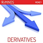 Derivatives: Money |  iMinds