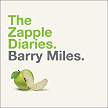 The Zapple Diaries: The Rise and Fall of the Last Beatles Label Audiobook by Barry Miles Narrated by Shaun Grindell