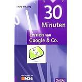 """30 Minuten Lernen von Google & Co.von """"Ewald Wessling"""""""