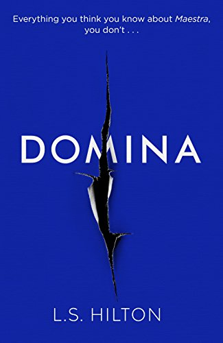 domina-the-stunning-new-thriller-from-the-bestselling-author-of-maestra