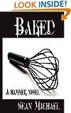 Baked: A Hammer Novel