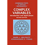 Complex Variables: Introduction and Applications (Cambridge Texts in Applied Mathematics) ~ Mark J. Ablowitz