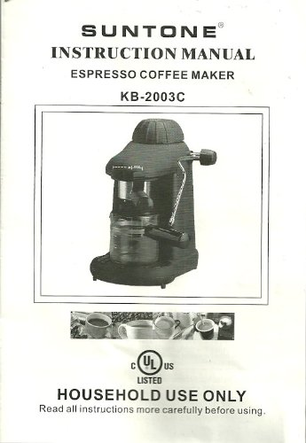 Suntone, Instruction Manual, Espresso Coffee Maker, Kb-2003c Best Coffee Maker Reviews
