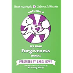 See How Forgiveness Works