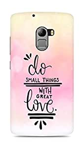 AMEZ do great things with love Back Cover For Lenovo K4 Note