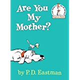 Are You My Mother? (Beginner Books(R)) ~ P.D. Eastman