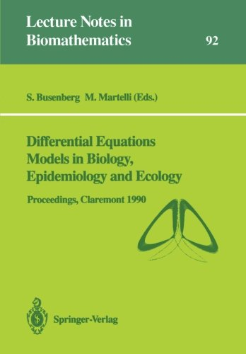 Differential Equations Models in Biology, Epidemiology and Ecology: Proceedings of a Conference held in Claremont Califo