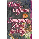 Somewhere Along the Way (0440208009) by Coffman, Elaine