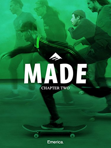 Made Chapter Two - Emerica