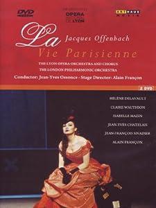 Offenbach, Jacques - La Vie Parisienne - Pariser Leben [2 DVDs]