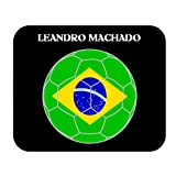 Leandro Machado (Brazil) Soccer Mouse Pad