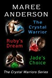 The Crystal Warriors Series Bundle (Books 1-3)