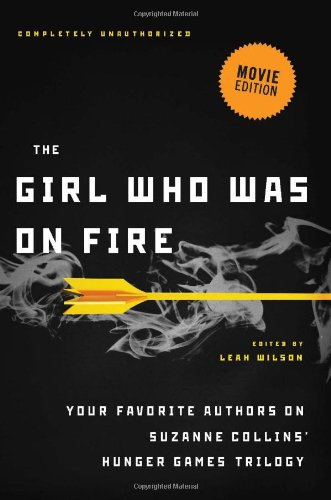 the-girl-who-was-on-fire-movie-edition-your-favorite-authors-on-suzanne-collins-hunger-games-trilogy