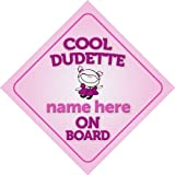 Cool Dudette On Board Personalised Car Sign New Baby Girl / Child Gift / Present