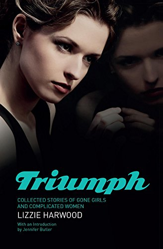 Triumph: Collected Stories by Lizzie Harwood ebook deal