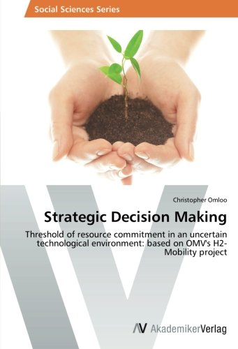 strategic-decision-making-threshold-of-resource-commitment-in-an-uncertain-technological-environment