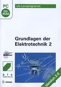 Grundlagen der Elektrotechnik 2. Version 2.0. CD-ROM für Windows 98/ME/2000/XP