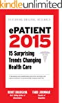 ePatient 2015: 15 Surprising Trends C...