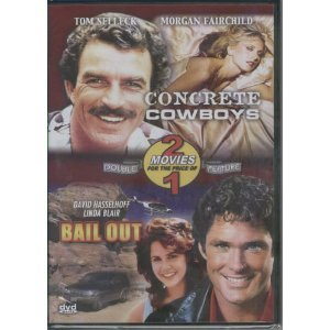 Concrete Cowboys and Bail Out (US Version)