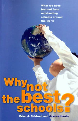 Why Not the Best Schools?: What We Have Learned from...