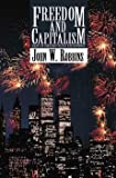 img - for Freedom and Capitalism. Essays on Christian Politics and Economics. book / textbook / text book
