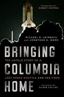 Book Cover: Bringing Columbia Home: The Untold Story of a Lost Space Shuttle and Her Crew