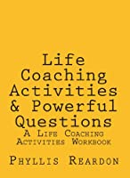 Life Coaching Activities & Powerful Questions (English Edition)