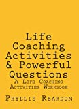 img - for Life Coaching Activities & Powerful Questions book / textbook / text book