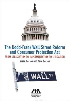 Wall Street Reform: The Dodd-Frank Act