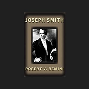 Joseph Smith | [Robert V. Remini]