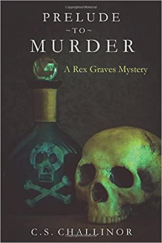 Prelude to Murder [LARGE PRINT]: A Rex Graves Mystery written by C. S. Challinor