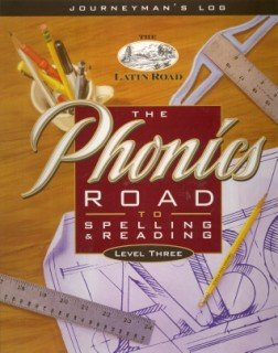 The Phonics Road to Spelling & Reading Level 3 - Journeymans Log