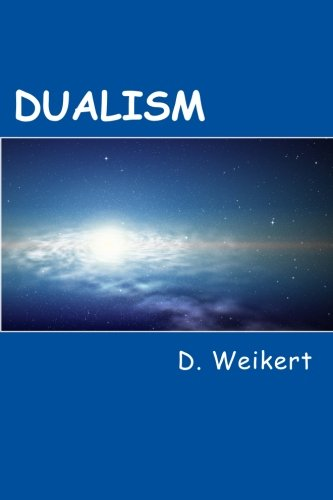 Dualism [Weikert, D] (Tapa Blanda)