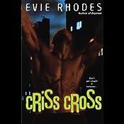 Criss Cross | [Evie Rhodes]