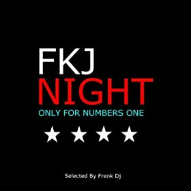 V.a. - FKJ Night: Only For Numbers One (selected by Frenk DJ)  41b6wOL8ADL._SL500_AA280_