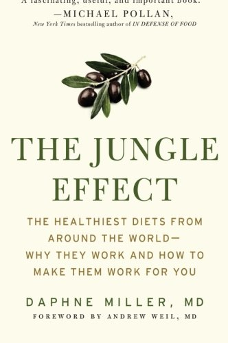 The Jungle Effect: Healthiest Diets From Around The World--Why They Work And How To Make Them Work For You front-434797