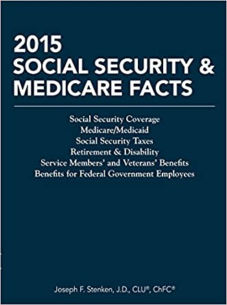 2015 Social Security & Medicare Facts (Tax Facts)