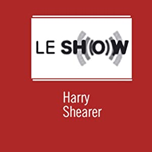 Le Show, 12-Month Subscription | [Harry Shearer]