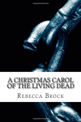 A Christmas Carol of the Living Dead