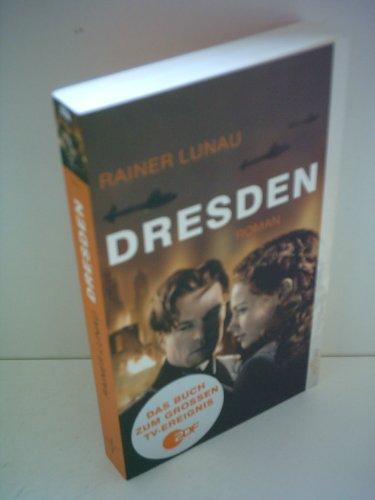 Dresden: Roman zum Film von Roland Suso Richter nach dem Drehbuch von Stefan Kolditz