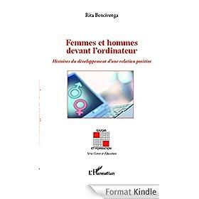 Femmes et hommes devant l'ordinateur: Histoires du d�veloppement d'une relation positive