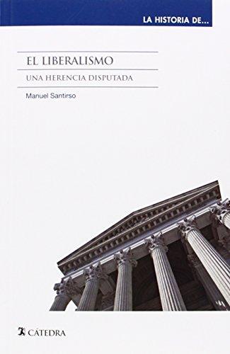 El Liberalismo (La Historia De ...)