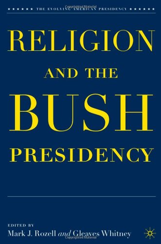 Religion And The Bush Presidency (Evolving American Presidency) front-898647