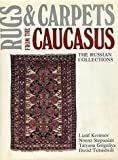 img - for Rugs and Carpets from the Caucasus by David Tsitsishvili (1984-12-31) book / textbook / text book