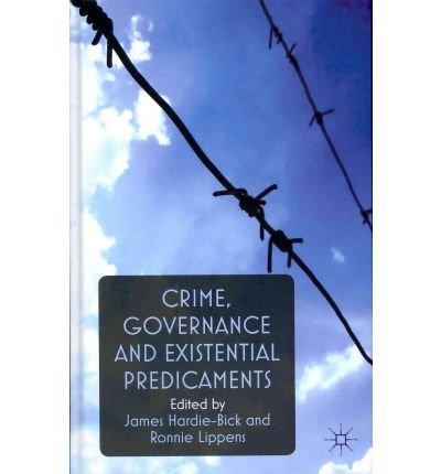 crime-governance-and-existential-predicaments-author-james-hardie-bick-dec-2011