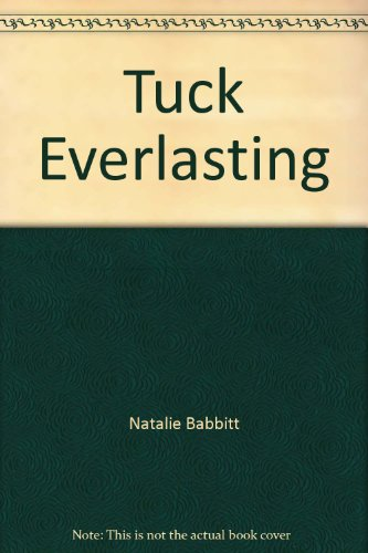 by-natalie-babbitt-tuck-everlasting-25th-anniversary-edition-sunburst-books-2nd-edition-2000-04-30-p